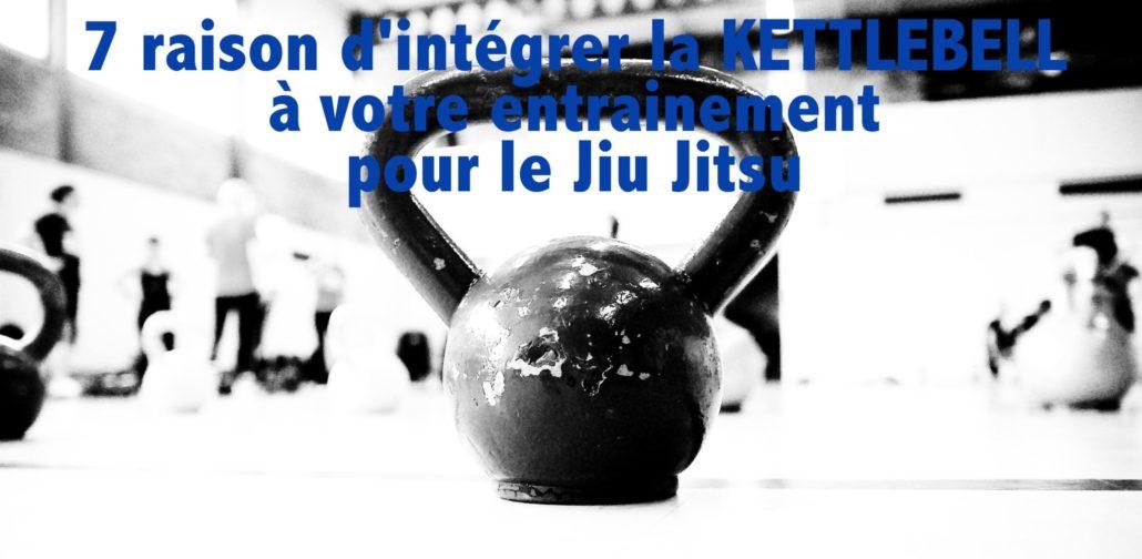 excercice kettlebell technique jiu jitsu