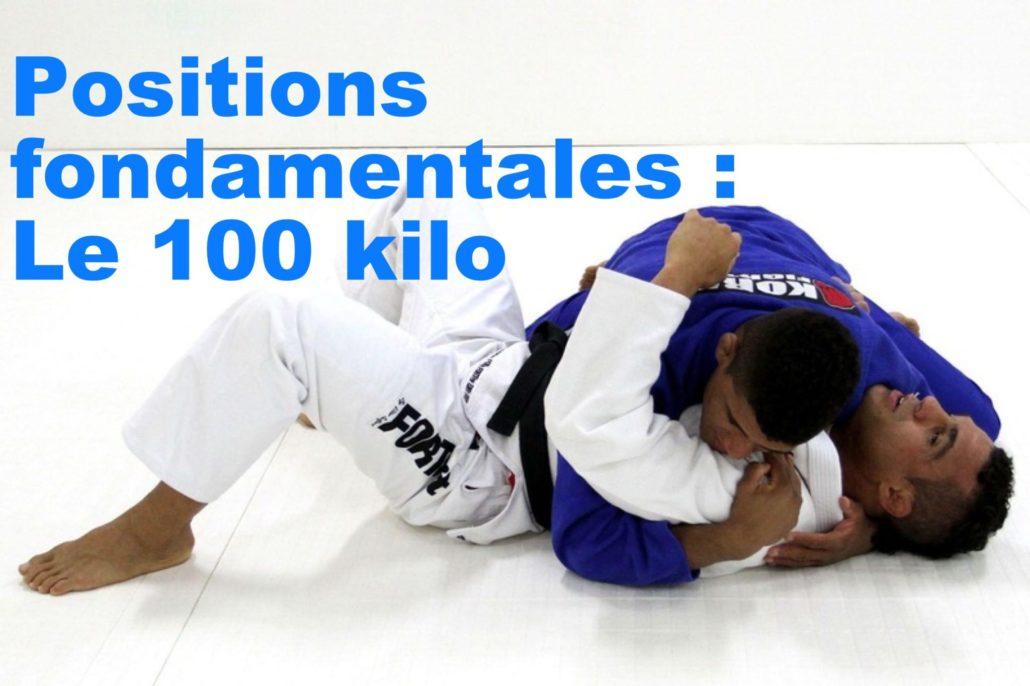 100 kilo positions jiu jitsu technique