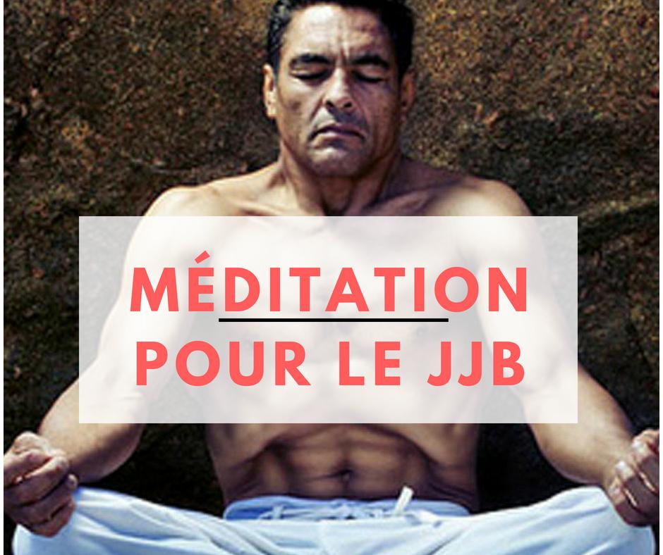10 avantages de la méditation pour les pratiquants de Jiu Jitsu Brésilien